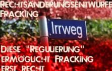 Gesetzaenderungsentwuerfe Fracking - Regulierung ermoeglicht Fracking erst recht